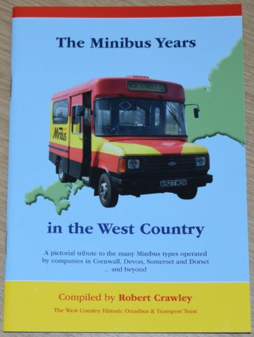 The Minibus Years in the West Country, compiled by Robert Crawley